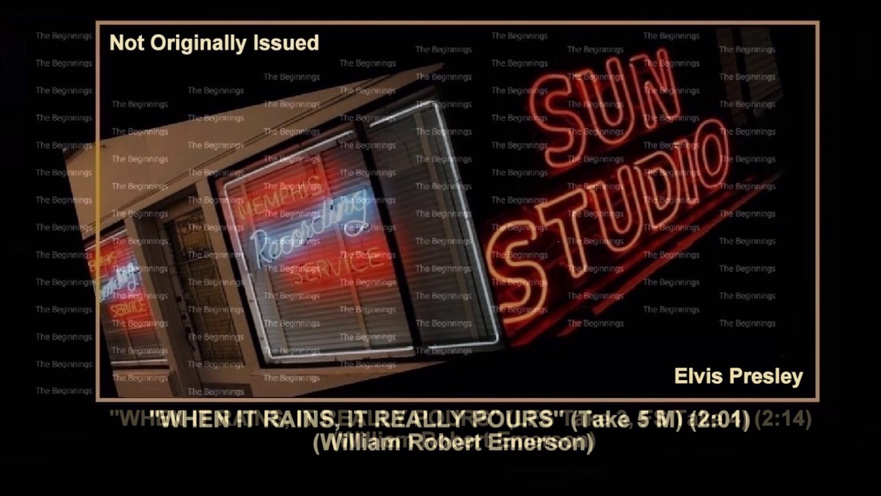 Download (1955) Sun The ''When It Rains, It Really Pours'' Sessions (Takes 1-8) Elvis Presley