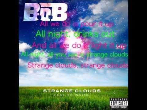 Strange Clouds  BoB Feat Lil Wayne Explicit HD