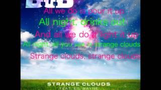 Strange Clouds - B.o.B (Feat. Lil Wayne) (Explicit) (HD)