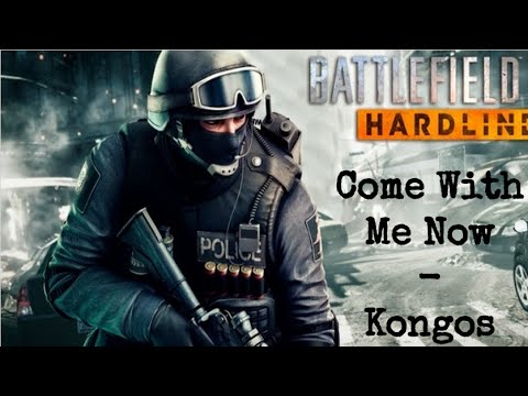 Battlefield Hardline - Come With Me Now: Kongos Music Video