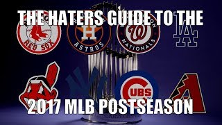 The Haters Guide to the 2017 MLB Postseason