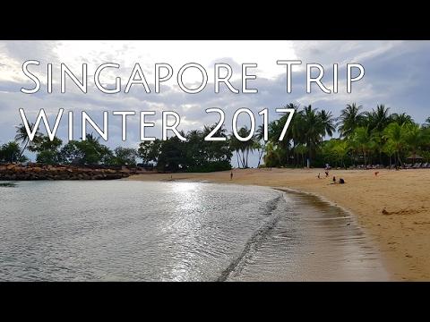 Singapore Trip - Winter 2017