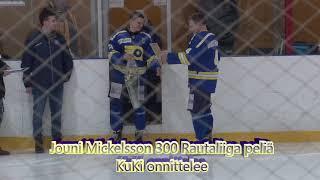 Jouni Mickelsson 300 Rautaliiga peli