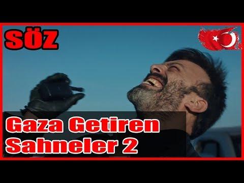 SÖZ   GAZA GETİREN EFSANE SAHNELER 2 (Tüyleriniz Diken Diken Olacak)