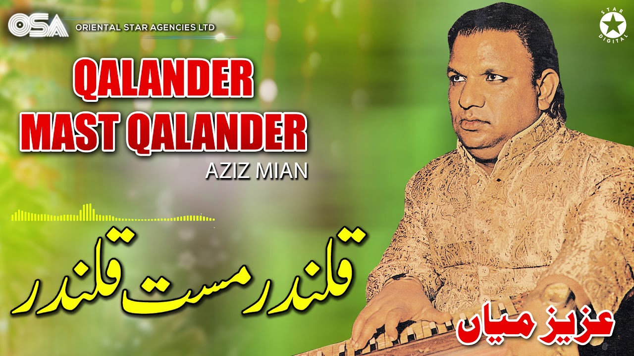 Download Qalander Mast Qalander | Aziz Mian | complete official HD video | OSA Worldwide