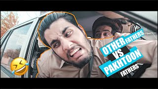 Download Other Fathers Vs Pakhtun Fathers | Our Vines