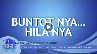 Ed Lapiz - BUNTOT NYA... HILA NYA  /Latest Sermon Review New Video (Official Channel 2020)