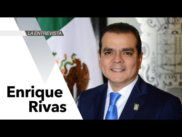 La Entrevista: Enrique Rivas Cuéllar, presidente municipal de Nuevo Laredo, Tamaulipas