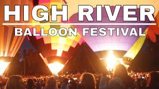 Heritage Inn International Hot Air Balloon Festival/Night Glow | Balloon Ride High River Alberta