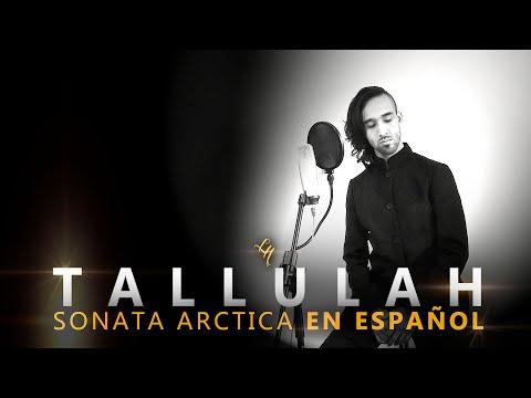 TALLULAH EN ESPAÑOL Sonata Arctica cover adaptación por Leandro Hladkowicz (con letra)