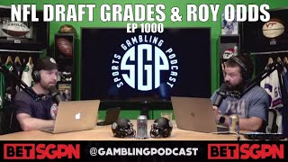 NFL Draft Grades Rookie Of The Year Odds Sports Gambling Podcast Ep 1000