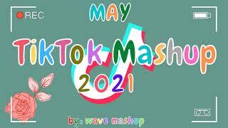 TikTok Mashup Not Clean May 2021