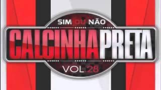CALCINHA PRETA - CD VERÃO - VOL28 - BALADA PRIME - 2016