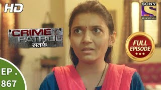 crime patrol क र इम प ट र ल सतर क ep 867 full episode 29th october 2017