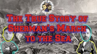 The True Story of Sherman's March to the Sea