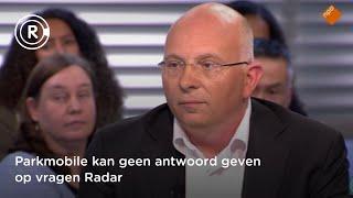 Parkmobile kan geen antwoord geven op vragen Radar | RADAR (AVROTROS)