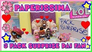 Baixar PAPERISSIMA LOL SURPRISE le nostre papere e 3 pacchi regalo dai fan- By Lara e Babou