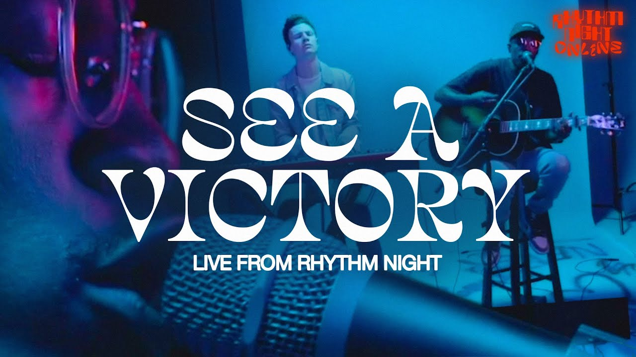 SEE A VICTORY LIVE FROM RHYTHM NIGHT - ELEVATION RHYTHM