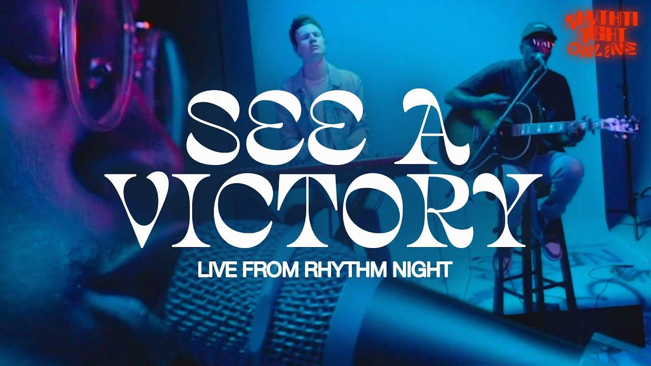 SEE A VICTORY LIVE FROM RHYTHM NIGHT - ELEVATION RHYTHM