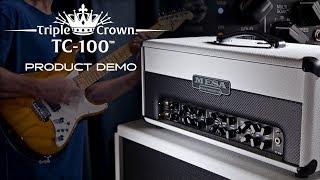MESA/Boogie Triple Crown TC100 Demo