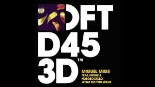 Miguel Migs featuring Meshell Ndegeocello