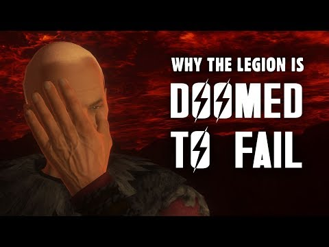 Why The Legion Is Doomed To Fail - The Story Of Fallout: New Vegas