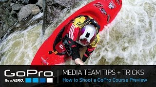 GoPro Media Team Tips and Tricks: How to Shoot a GoPro Course Preview
