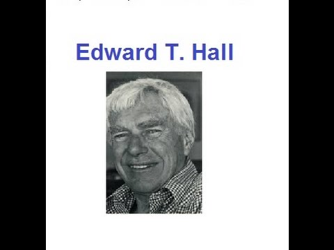 edward t hall Time, space and context as seen by edward t hall edward twitchell hall anthropologist was born in missouri in 1914 hall was a.