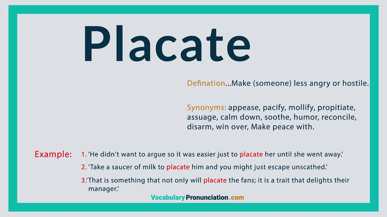 How to Pronounce PLACATE l Definition and Synonyms of PLACATE by  vocabularypronunciation com