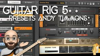 Guitar Rig 5 - Presets Andy Timmons - Download Free By Ruben Atencia