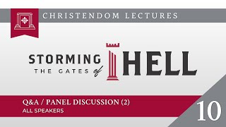 2021 Christendom Lectures - Session #10 - Q&ampA  Discussion (2) - ALL SPEAKERS