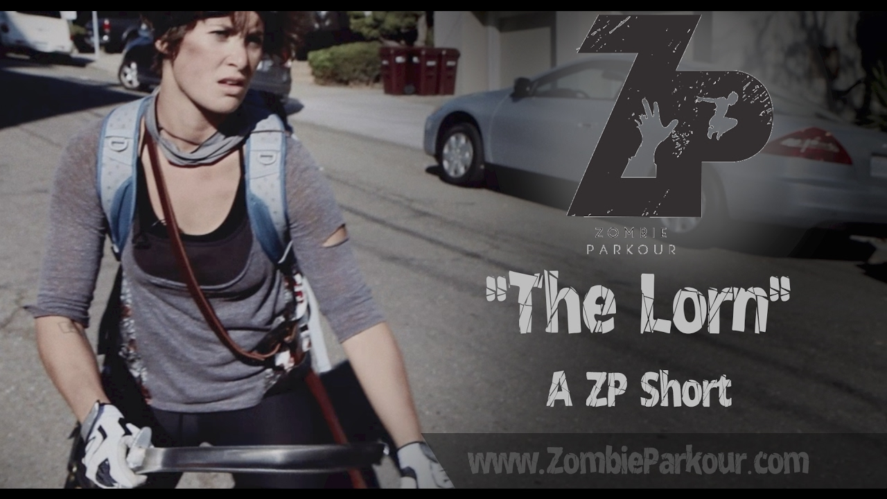 """Download Zombie Parkour: """"The Lorn"""" (short film)"""