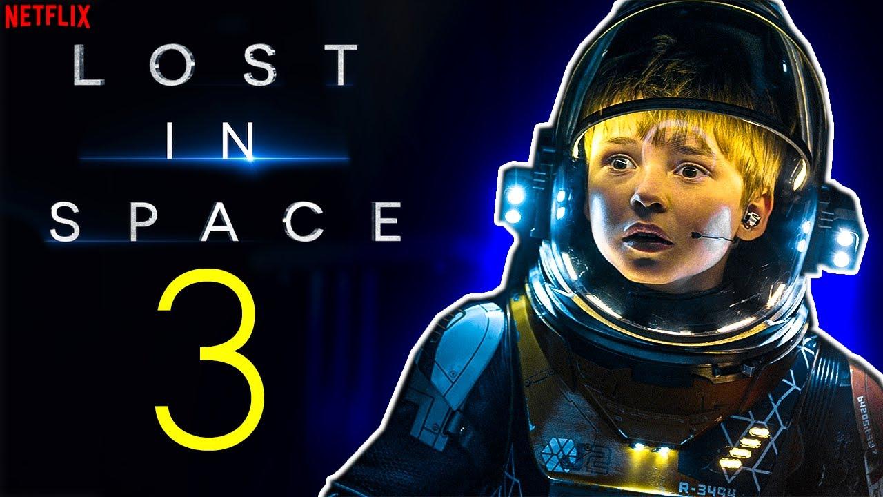 Download Lost in Space Season 3 Trailer, Release Date, Episode 1 (2021) SPOILER