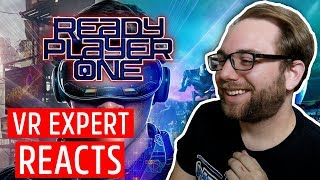 Virtual Reality Expert Reacts to Ready Player One