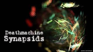 Deathmachine - Synapsids