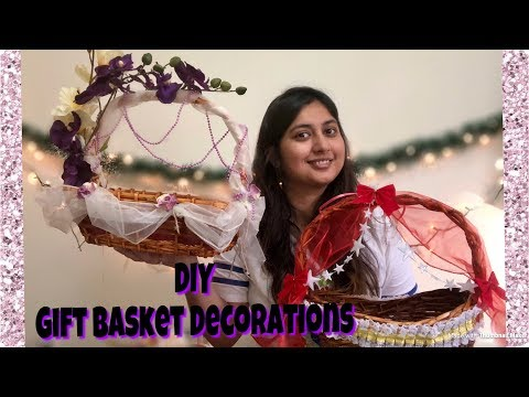 How to decorate gift basket | trousseau baskets | 2 gift basket decorations | DIY