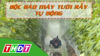 Độc đáo máy tưới rẫy tự động của nông dân An Giang | THDT
