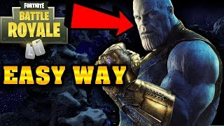 HOW TO GET THANOS FIRST IN FORTNITE (EASY METHOD) INFINITY GAUNTLET
