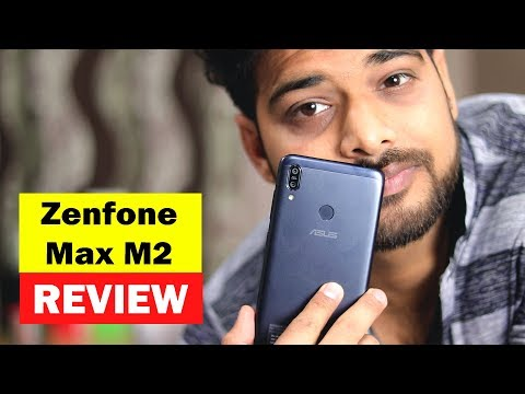 Asus Zenfone Max M2 Full Review : My Honest Experience👍