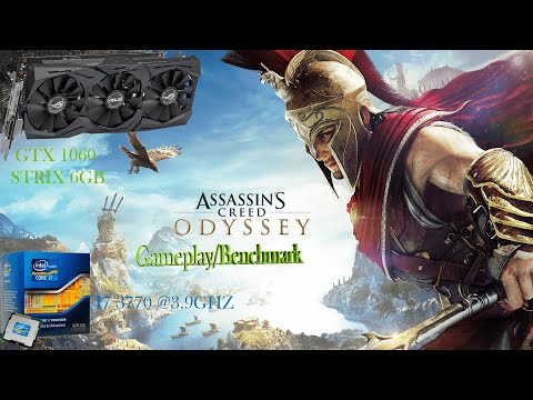 Assassin's Creed Odyssey Benchmark / Gameplay | GTX 1060 6GB STRIX | I7 3770 | 1080p | All Settings |