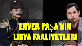Enver Paşa'nın Libya faaliyetleri