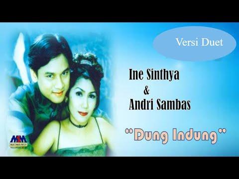 Ine Sinthya feat. Andri Sambas - Dung Indung [OFFICIAL]