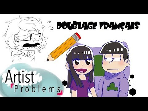 [FR] Artist problems (French Comic dub)
