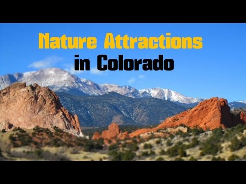 TOP 14. Beautiful Nature Attractions in Colorado - United States