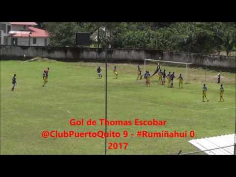 Gol de Thomas Escobar de Club Puerto Quito a Rumiñahui