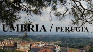 Umbria / Perugia Part 1