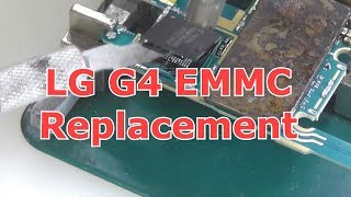 LG G4 EMMC Replacement
