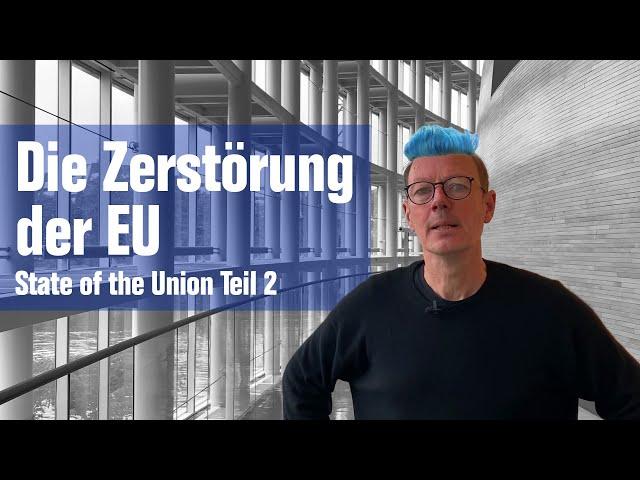 Die Zerstörung der EU - durch Merkel...