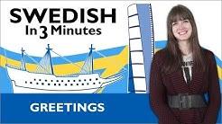 Learn Swedish - Swedish in Three Minutes - Greetings