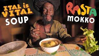 "RASTA MOKKO'S  ""Ital is VITAL"" Soup! Straight from Jamaica!"